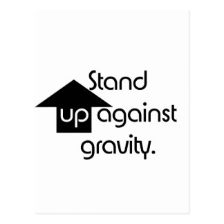Stand Up Against Gravity Postcard