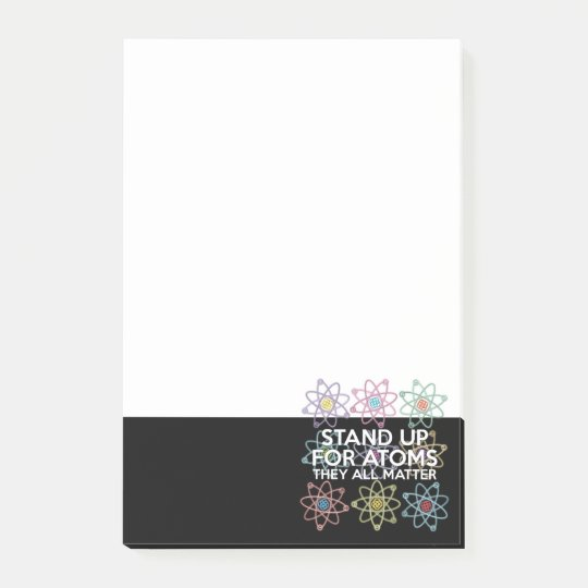 STAND UP FOR ATOMS POST-IT NOTES
