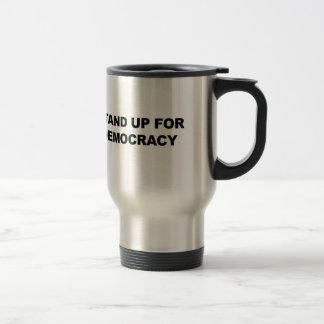 Stand Up for Democracy Travel Mug