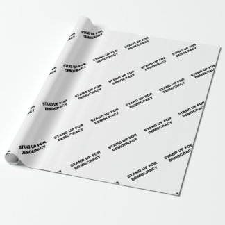 Stand Up for Democracy Wrapping Paper