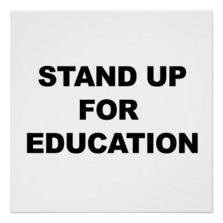 STAND UP FOR EDUCATION POSTER