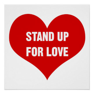 Stand Up for LOVE Poster