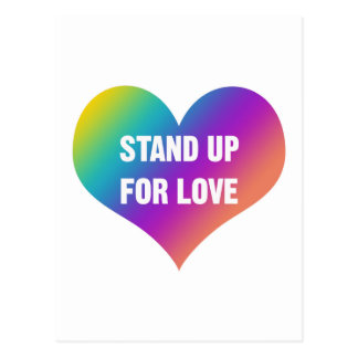 Stand Up for Love (Rainbow Heart) Postcard
