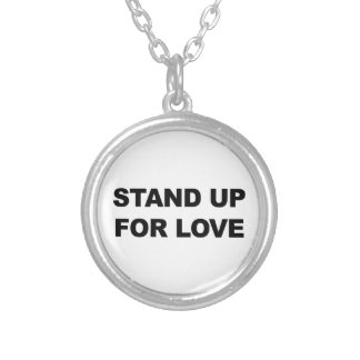 STAND UP FOR LOVE SILVER PLATED NECKLACE