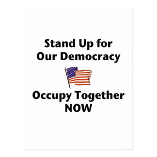 Stand Up for Our Democracy -- Occupy Together NOW Postcard