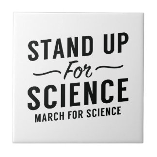 Stand Up For Science Small Square Tile