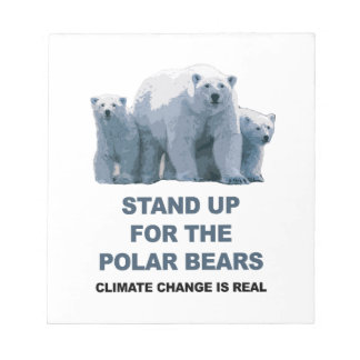 Stand Up for the Polar Bears Notepad