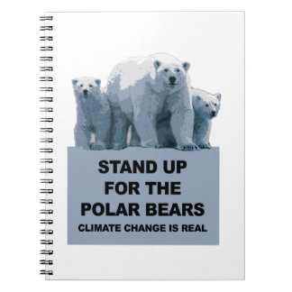 Stand Up for the Polar Bears Spiral Notebook