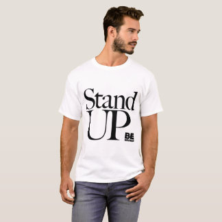"""Stand Up"" - Serif text and words T-Shirt"