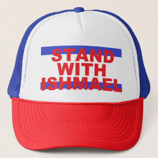 """Stand With Ishmael!"" Hat #2"