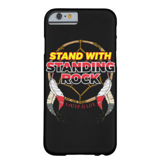 Stand With Standing Rock Water is Life Barely There iPhone 6 Case