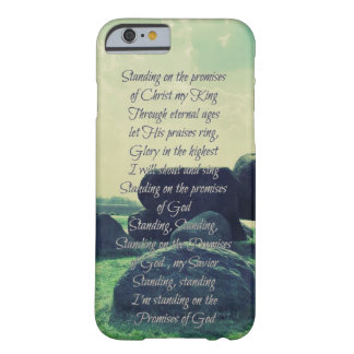 Standing on the Promises of God lyrics Barely There iPhone 6 Case