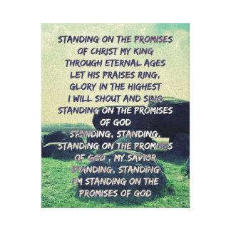 Standing on the Promises of God lyrics Canvas Print