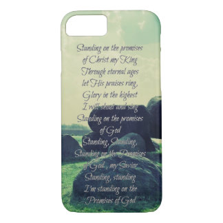 Standing on the Promises of God lyrics iPhone 7 Case