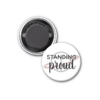 """Standing proud"" small magnet"