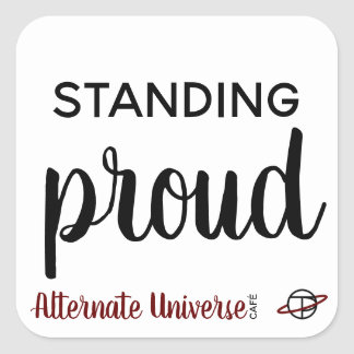 """Standing Proud"" sticker"