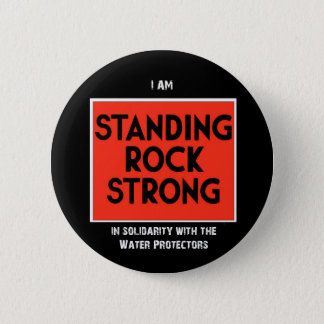 Standing Rock Strong 6 Cm Round Badge