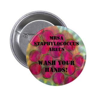 Staph - Wash Your Hands! - Customised - 6 Cm Round Badge