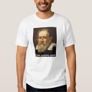 Star gazing Geek (Galileo Galilei) Tshirt