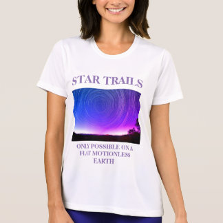 Star Trails Flat Earther T-Shirt