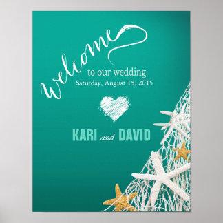 Starfish Netting Beach Wedding Welcome Sign aqua Poster