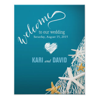 Starfish Netting Beach Wedding Welcome Sign azure Poster