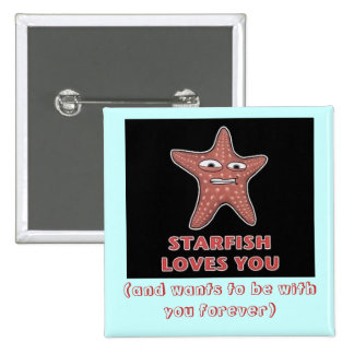 StarfishLovesU, (and wants to be with you forever) 15 Cm Square Badge