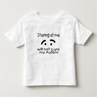 Staring At Me Will Not Cure My Autism (Face) T Shirt