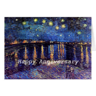Starry Night over the Rhone happy anniversary Greeting Card