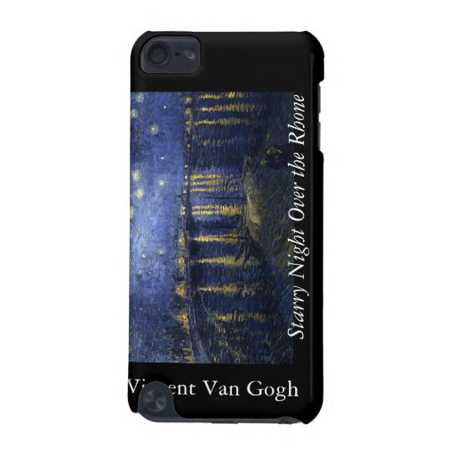 Starry Night Over the Rhone - Van Gogh (1888) iPod Touch (5th Generation) Cases