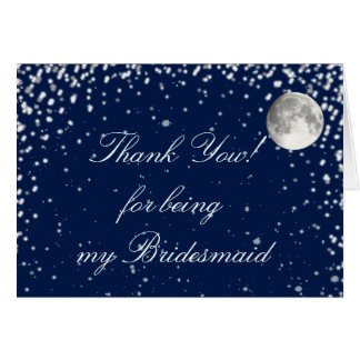 Starry Night Thank You for Being my Bridesmaid Card