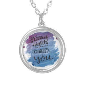 Starry Nights are nothing compared to you Silver Plated Necklace