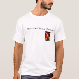 Stars And Stripes Forever! T-Shirt