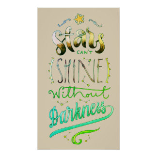 Stars Can't Shine Typography Poster