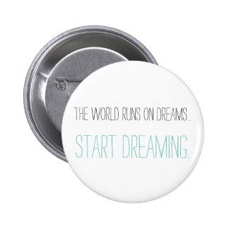 Start Dreaming 6 Cm Round Badge
