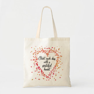 Start Each Day Grateful Heart Inspirational quote Tote Bag