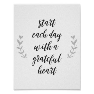 """""""Start each day with a grateful heart"""" Quote Poster"""