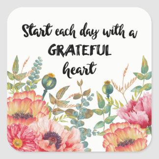 Start Each Day with a Grateful Heart Square Sticker