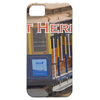 Start Here! San Francisco Cable Cars Trolley Cars Case For The iPhone 5