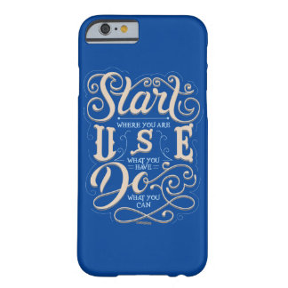 Start Where You Are Phone Case