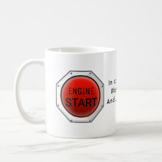Start your engine coffee mug