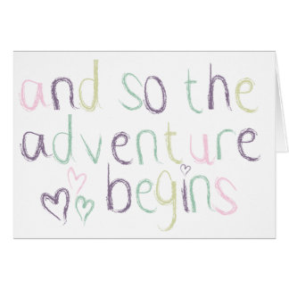 Starting A New Adventure...with you! Card