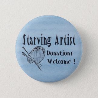 Starving Artist 6 Cm Round Badge