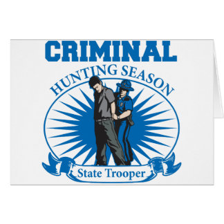 State Trooper Criminal Hunting Season Cards