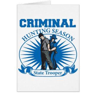 State Trooper Criminal Hunting Season Card