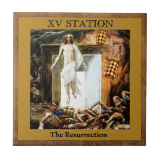 Stations of the Cross #15 of 15 The Resurrection Ceramic Tile
