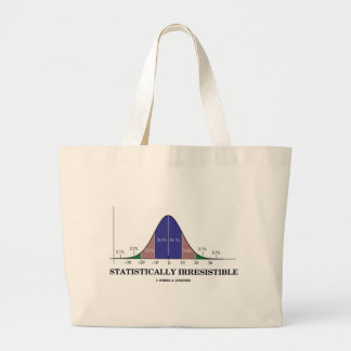 Statistically Irresistible (Stats Humour) Jumbo Tote Bag