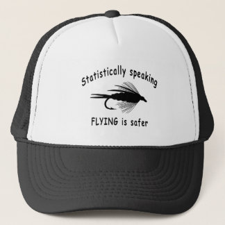 STATISTICALLY SPEAKING... FLYING IS SAFER TRUCKER HAT