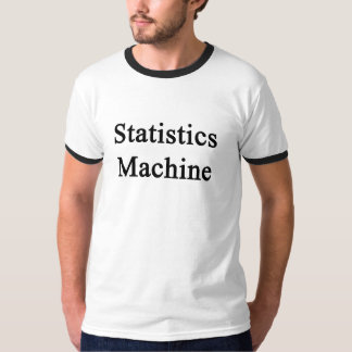 Statistics Machine T-Shirt