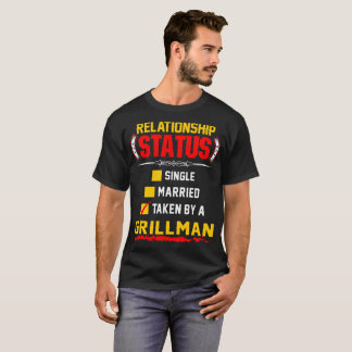 Status Single Married Taken By Grillman Barbecue T-Shirt